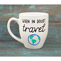Travel Mug When in Doubt Travel Wanderlust Travel Vacation Explore... ($17) ❤ liked on Polyvore featuring home, kitchen & dining, drinkware, drink & barware, home & living, mugs, silver, silver mug, white mugs and bistro mug