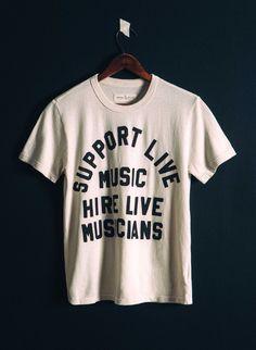 """imogene + willie · the """"support live music"""" tee in vintage white Iron On Letters, Illustrations And Posters, The Gathering, Printed Tees, American Made, Everyday Outfits, Live Music, Word 3, Lettering"""