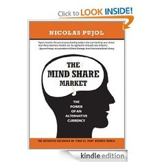 The Mind Share Market: The Power of an Alternative Currency