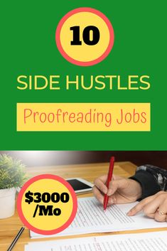 Get top 10 side hustle ideas to make $3000/month extra cash doing genuine proofreading jobs online at home. This is a great work from home opportunities for moms, woman, dads, teachers, teenagers, students, and everyone #sidehustleideas #sidehustlepassiveincome #sidehustleathome #sidehustleextracash #sidehustlewoman #sidehustleformoms #sidehustletips   #sidehustlebusiness #sidehustleonline #sidehustleinspiration #sidehustle #sidehustles