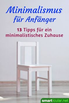 Minimalismus für Anfänger: 13 Tipps, wie es leichter geht When you look into real minimalism apartments, you can quickly lose the motivation to make the right decision. These tips will help you to get started! Feng Shui Art, Feng Shui Tips, Marie Kondo Konmari, Feng Shui History, How To Feng Shui Your Home, Cute Home Decor, Tidy Up, Minimal Design, Van Life