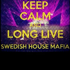Swedish House Mafia <3can't believe they are splitting up :( WE WILL MISS YOU!!!!