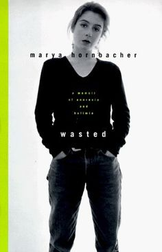 Wasted by Marya Hornbacher explained eating disorders to me in a new way, via the voice of one who lives it.
