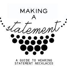 11 Ways to Wear A Statement Necklace
