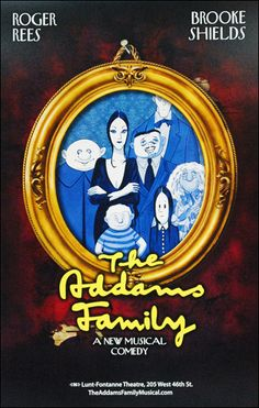 Terrence Mann & Bebe Neuwirth & Wesley Taylor & Nathan Lane & Zachary James & Kevin Chamberlin & Carolee Carmello & Andrew Lippa & Jackie Hoffman & & 6 more - The Addams Family Addams Family Broadway, Tango, Terrence Mann, Bebe Neuwirth, Audition Songs, Broadway Posters, Family Theme, Family Set, Adams Family