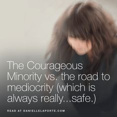 The Courageous Minor