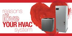 4 reasons why your #HVAC system deserves a little love too this #valentinesday