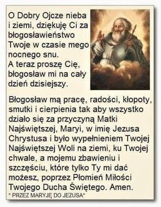 Błogosławieństwo na nowy dzień Good Sentences, Prayer Quotes, Mother Mary, Christianity, Poems, Prayers, Faith, God, Audi A6
