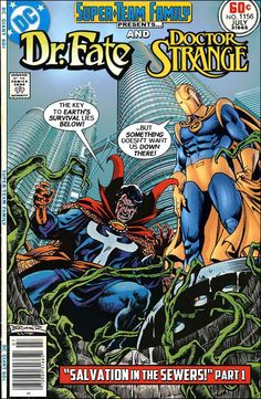 """Super-Team Family: The Lost Issues!: Doctor Fate and Doctor Strange in: """"Salvation in the Sewers! Dc Comic Books, Comic Book Covers, Comic Book Heroes, Kent Nelson, Gi Joe, Dc Comics Vs Marvel, Marvel And Dc Crossover, Dr Fate, Classic Comics"""