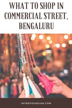Things I would love to shop in the commercial street, Bengaluru.  #shopping, #bangalore, #india, #commercialstreet, #streetshopping, #returngifts,