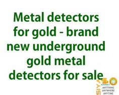 Metal detectors for gold - brand new underground gold metal detectors for sale http://www.siyasomarket.com/classified/clsId/15746/metal_detectors_for_gold_brand_new/