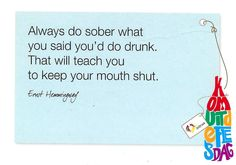 Ernst Hemmingway - so true. (originally pinned about Jan moved from 'hemmingway' board to current board. Ernst Hemingway, Personal Statements, Hemingway Quotes, Manly Things, Bettering Myself, Sober, Picture Quotes, Truths, Things To Think About