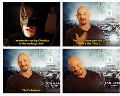 "Tom Hardy, The Dark Knight Rises ..""That's Batman!"""
