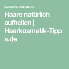 Haare natürlich aufhellen   Haarkosmetik-Tipps.de