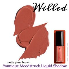 #YOUNIQUE Moodstruck #liquidshadow WILLED matte plum brown #plumbrowneyeshadow #browneyeshadow #liquideyeshadow Younique Eyeshadow, Liquid Eyeshadow, Brown Eyeshadow, Eyeshadow Ideas, Younique Touch, Join Younique, Beauty Guide, Beauty Bar, Health And Beauty