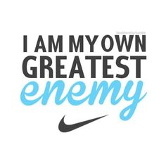 I AM MY OWN GREATEST ENEMY Motivational Nike
