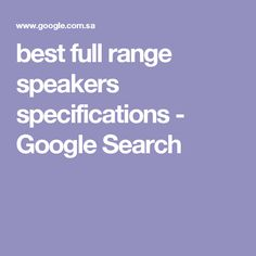 best full range speakers specifications - Google Search