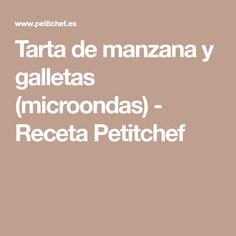 Tarta de manzana y galletas (microondas) - Receta Petitchef