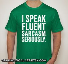 Speak Fluent Sarcasm Shirt Men's Geek Shirt Cool Nerdy T-Shirt Science Geekery English Joke Shirt Geeky Funny Dorky Shirt Gifts for Teachers on Etsy, 121:54 kr