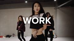 Mina Myoung teaches choreography to Work by Rihanna.(feat.Drake) Learn from instructors of 1MILLION Dance Studio in YouTube! 1MILLION Dance TUTORIALS YouTube...