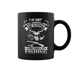 Hunting #Fishing Mugs, Order HERE ==> https://www.sunfrog.com/Automotive/123199424-671370586.html?53624, Please tag & share with your friends who would love it, #christmasgifts #renegadelife #birthdaygifts  #fishing girls, fishing women, fishing recipes  #family #posters #kids #parenting #men #outdoors #photography #products #quotes