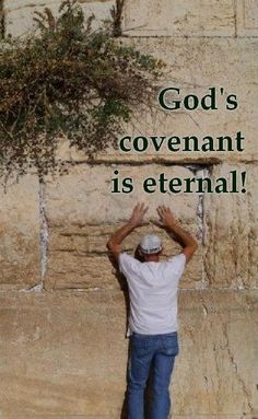 God's covenant with Israel is everlasting. It will not end. God will never allow anyone to destroy this nation.