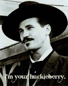 Val Kilmer as Doc Holliday in the movie Tombstone, has to be one of the most awesome characters in cinematic history!