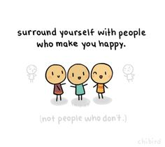 Surround yourself with people who make you happy. #juliomedina #captivatingquotes