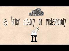 A brief history of melancholy - Courtney Stephens | TED-Ed