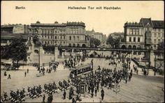 Ansichtskarte / Postkarte Berlin Kreuzberg, Blick zum Halleschen Tor, Hochbahn    gelaufen als Feldpost 1917