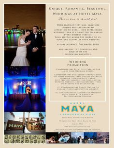Don't miss our 2013 wedding promo at the Hotel Maya in Long Beach, CA