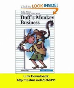 Duffs Monkey Business (Formac First Novels) (9780887804984) Budge Wilson, Kim La Fave , ISBN-10: 0887804985  , ISBN-13: 978-0887804984 ,  , tutorials , pdf , ebook , torrent , downloads , rapidshare , filesonic , hotfile , megaupload , fileserve