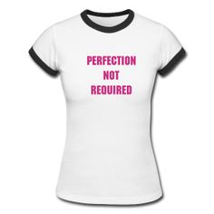 One of the new t-shirts available from our Thibs Tees & More online store. Get yours ladies and be reminded you don't have to be perfect. You just have to be fierce! #tshirts
