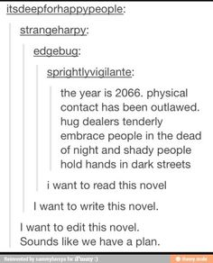 Get on it you guys, I want this novel!
