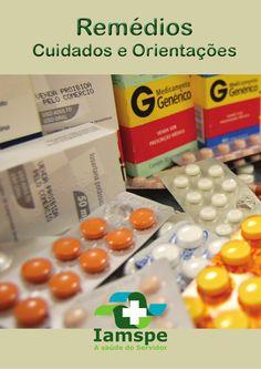 "IAMSPE - Manual: ""Remédios - Cuidados e orientações""  by Sylvio Micelli on Oct 04, 2012 Edit"