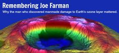 Joe Farman not only revealed the atmospheric leak above Antarctica in 1985, but also helped coax humanity into rallying against a global environmental threat. #environment #ozone