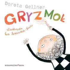 Gryzmoł - Dorota Gellner - Wydawnictwo Bajka - książki dla dzieci