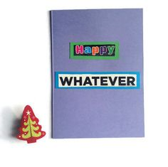 Happy Whatever Card in PURPLE comes with FREE UK by FuNkTjUnK