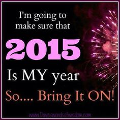 Yes it is going to be my year