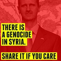 Assad The World Will Never Forget Your Crimes! (Graphic Video Of Assad's Crimes Against Humanity) - Alan Curtis Montgomery's column on Newsvine