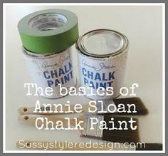Sassy Style: Annie Sloan Chalk Paint.. The Basics