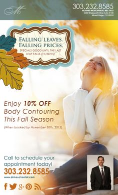 Call before the end of November to take advantage of 10% off body contouring.