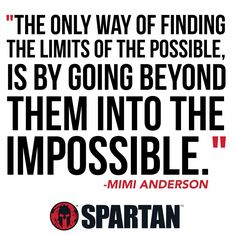 Go beyond! Fitness Inspiration Quotes, Fitness Quotes, Fitness Motivation, Spartan Quotes, Race Quotes, Obstacle Course Races, Endurance Training, Spartan Race, Relentless
