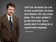 Live Ron Swanson on Parks and rec