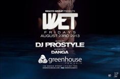 Party at #GreenhouseNY with one of the best tonight, Aug 23, 2013, music by #DJPROSTYLE along with #DJDanga  http://celebhotspots.com/hotspot/?hotspotid=5012&next=1