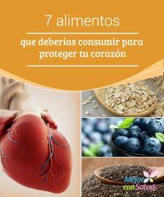 7 alimentos que deberías consumir para proteger tu #corazón  El aceite de oliva virgen extra es una de las mejores #grasas saludables para cuidar de nuestro corazón, ya que nos ayuda a controlar el #colesterol y previene el #envejecimiento arterial prematuro #HábitosSaludables