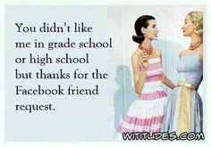And for only talking to me once a year on my birthday! Facebook