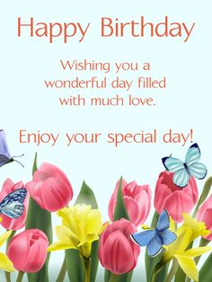 Birthday Quotes : Send Free Happy Spring Birthday Card to Loved Ones on Birthday & Greeting Cards by Davia. Its free and you also can use your own customized birthday calendar and birthday reminders. Happy Birthday Wishes Images, Happy Birthday Flower, Birthday Wishes Messages, Birthday Blessings, Happy Birthday Pictures, Best Birthday Wishes, Happy Birthday Greetings, Birthday Quotes, Send Birthday Card