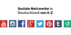 Deutschlands soziale Netzwerke in einer Liste von A-Z. Von Facebook und Instagram über Snapchat und Twitter bis zu Jappy und Twoo...