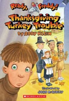 "Thanksgiving Turkey Trouble"" by Abby Klein available from Rakuten Kobo. With more than two million copies sold, READY, FREDDY! is a huge success with first-grade readers! It's a Thanksgiving d. Turkey Trouble, New Books, Books To Read, Thanksgiving Books, Childrens Ebooks, Award Winning Books, Books For Boys, Reading Groups, Chapter Books"
